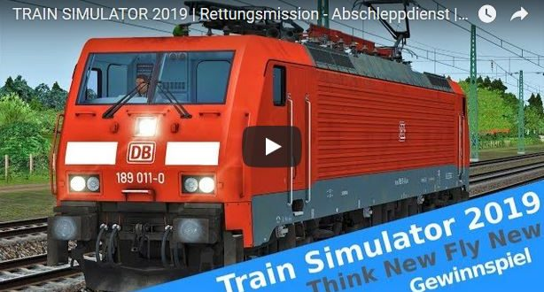 [Think New Fly New] Train Simulator 2019 Gewinnspiel