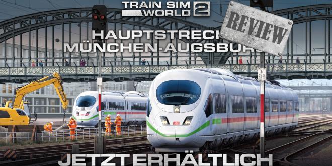 [Review] TSW2: Hauptstrecke München-Augsburg